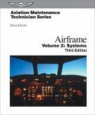 Aviation Maintenance Technician: Airframe, Volume 2: Systems (Ebundle) [With eBook]