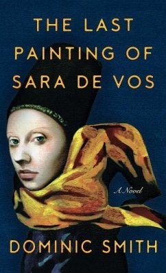 The Last Painting of Sara De Vos - Smith, Dominic