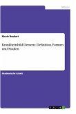 Krankheitsbild Demenz. Definition, Formen und Stadien