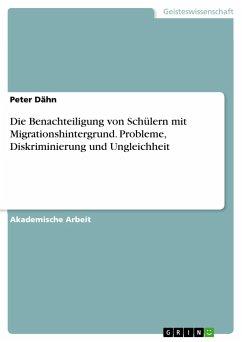 Die Benachteiligung von Schülern mit Migrationshintergrund. Probleme, Diskriminierung und Ungleichheit