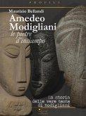 Amedeo Modigliani. Le pietre d'inciampo. La storia delle vere teste di Modigliani