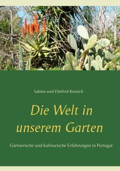9783743143326 - Kranich, Sabine; Kranich, Dietfrid: Die Welt in unserem Garten - Kniha