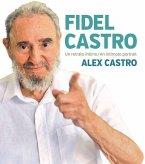 Fidel Castro: An Intimate Portrait