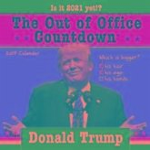 2017 Donald Trump Out of Office Countdown Wall Calendar