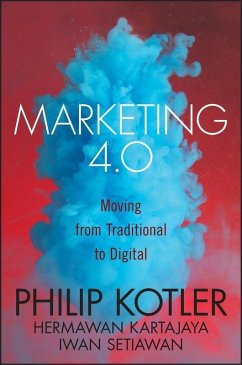 Marketing 4.0 (eBook, PDF) - Kotler, Philip; Kartajaya, Hermawan; Setiawan, Iwan