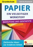 Papier - ein vielseitiger Werkstoff
