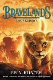 Bravelands #1: Broken Pride (eBook, ePUB)