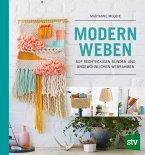 Modern Weben
