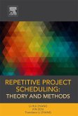 Repetitive Project Scheduling: Theory and Methods (eBook, ePUB)