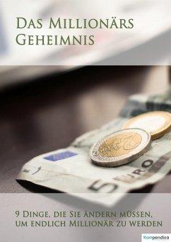 Das Millionärs-Geheimnis (eBook, ePUB) - Dallmann, Alessandro