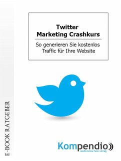 Twitter. Marketing Crashkurs (eBook, ePUB) - Nelz, Daniela