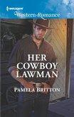 Her Cowboy Lawman (Mills & Boon Western Romance) (Cowboys in Uniform, Book 4) (eBook, ePUB)