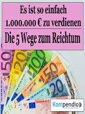 Die fünf Wege zum Reichtum (eBook, ePUB)