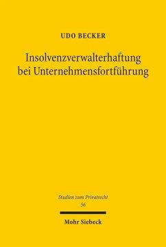 Insolvenzverwalterhaftung bei Unternehmensfortführung (eBook, PDF) - Becker, Udo