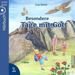 Besondere Tage mit Gott 1 (MP3-Download) - Habicht, Katja