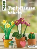 Topfpflanzen häkeln (eBook, PDF)