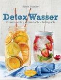 Detox Wasser - zum Kuren, Abnehmen und Wohlfühlen (Mängelexemplar)