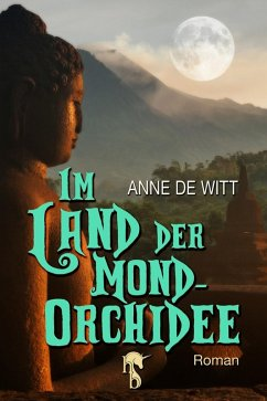 Im Land der Mond-Orchidee (eBook, ePUB) - De Witt, Anne