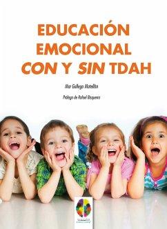 Educación Emocional con y sin TDAH (eBook, ePUB) - Matellán, Mar Gallego