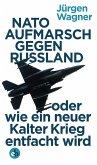 NATO-Aufmarsch gegen Russland (eBook, ePUB)