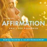 Affirmation - Kraft der Gedanken (MP3-Download)