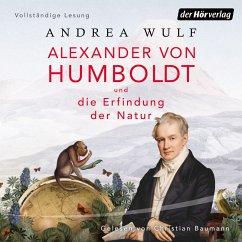 Alexander von Humboldt und die Erfindung der Natur (MP3-Download) - Wulf, Andrea