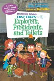 My Weird School Fast Facts: Explorers, Presidents, and Toilets (eBook, ePUB)