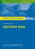 Unterm Rad. Königs Erläuterungen. (eBook, ePUB)