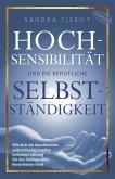 Hochsensibilität und die berufliche Selbstständigkeit (eBook, ePUB)