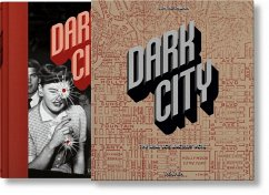 Dark City. The Real Los Angeles Noir - Heimann, Jim
