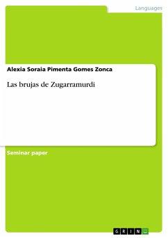 9783668363922 - Pimenta Gomes Zonca, Alexia Soraia: Las brujas de Zugarramurdi - Buch