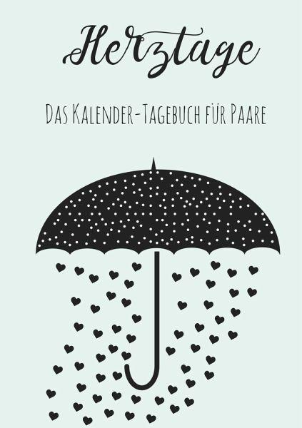 Herztage: Das Kalender-Tagebuch für Paare - Neuberger, Nicole