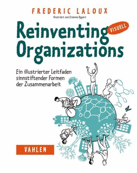 Reinventing Organizations visuell (eBook, PDF) - Laloux, Frederic
