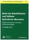Recht der Rehabilitation und Teilhabe behinderter Menschen. SGB IX