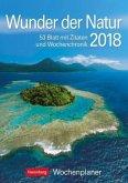 Wunder der Natur 2018. Wochenplaner