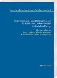 Mehrsprachigkeit und Multikulturalität in politischen Umbruchphasen im östlichen Europa
