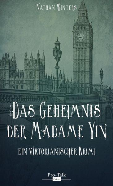 Das Geheimnis der Madame Yin - Winters, Nathan