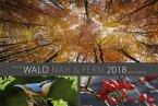 Wald nah und fern Edition - Kalender 2018