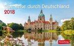 Eine Reise durch Deutschland. Kalender 2018