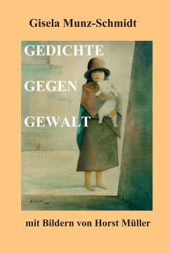 GEDICHTE GEGEN GEWALT (eBook, ePUB) - Munz-Schmidt, Gisela