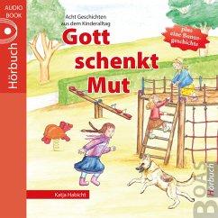 Gott schenkt Mut (MP3-Download) - Habicht, Katja