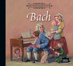 Musikgeschichten: Bach, Audio-CD - Vanhoefer, Markus
