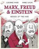 Marx, Freud, Einstein