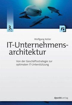 IT-Unternehmensarchitektur - Keller, Wolfgang