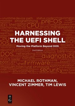 Harnessing the UEFI Shell - Rothman, Michael; Zimmer, Vincent; Lewis, Tim