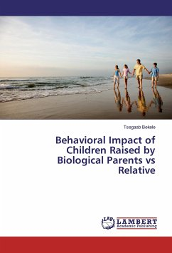 Behavioral Impact of Children Raised by Biological Parents vs Relative