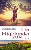 Ein Highlander zum ... (eBook, ePUB)