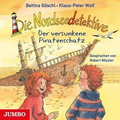 Der versunkene Piratenschatz / Die Nordseedetektive Bd.5 (1 Audio-CD) - Wolf, Klaus-Peter; Göschl, Bettina