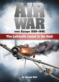 Air War over Europe 1939 – 1945