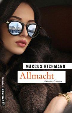 Allmacht - Richmann, Marcus